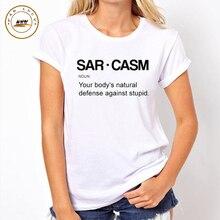 Tops Womens Funny T shirt White Parody I Speak Fluent Sarcasm Fashion American T-shirt Woman Tee Tops Street Clothing for Women