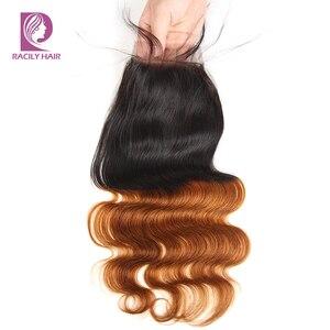 Image 2 - Racily włosy T1B/30 brązowy Ombre zamknięcie brazylijski ciało fala zamknięcie koronki z dzieckiem włosy 4x4 zamknięcie koronki Remy uzupełnienie splotu ludzkich włosów
