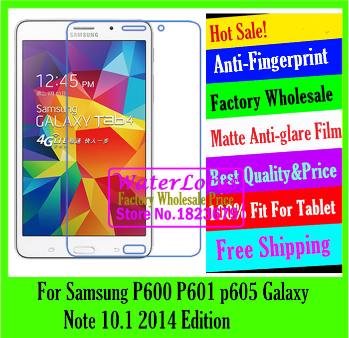 For Samsung P600 P601 p605 Galaxy Note 10.1 2014 Edition Matte Anti-glare protective film notebook computer screen protector