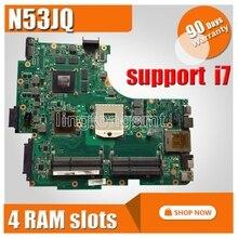 N53JQ for ASUS Laptop Motherboard N53JF N53JG HM55 With GT425M 1G I7 cpu 4 RAM Slots