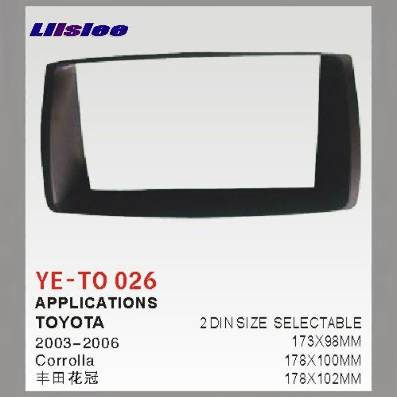 Liislee For Toyota Corolla E120 10th 2000~2007 Car Refitting DVD GPS NAV Frame CD Panel Dash Kit Radio Frame Audio Fascia golooloo 9cell laptop battery for samsung aa pb9nc6b r540 aa pb9nc5b aa pb9nc6w aa pb9ns6b r518 r519 r520 r522 np300e5c r610