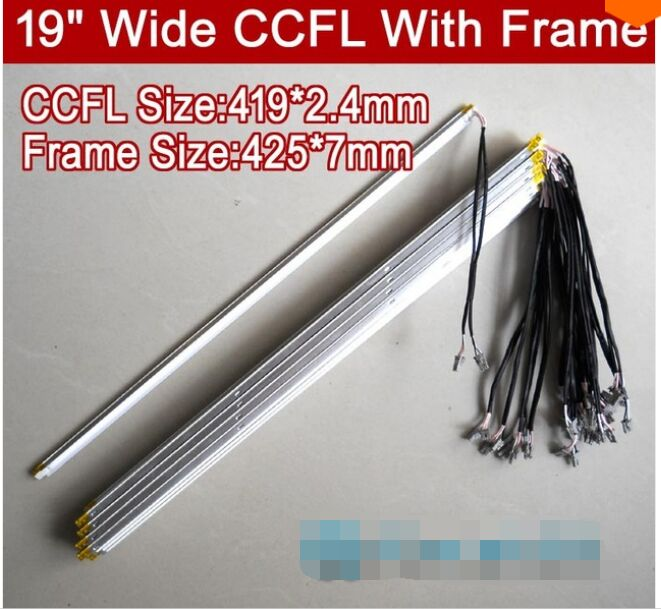 10PCS 19'' Inch Wide Dual Lamps CCFL With Frame,LCD Lamp Backlight With Housing,CCFL With Cover,CCFL:419mmx2.4mm,FRAME:425mmx7mm