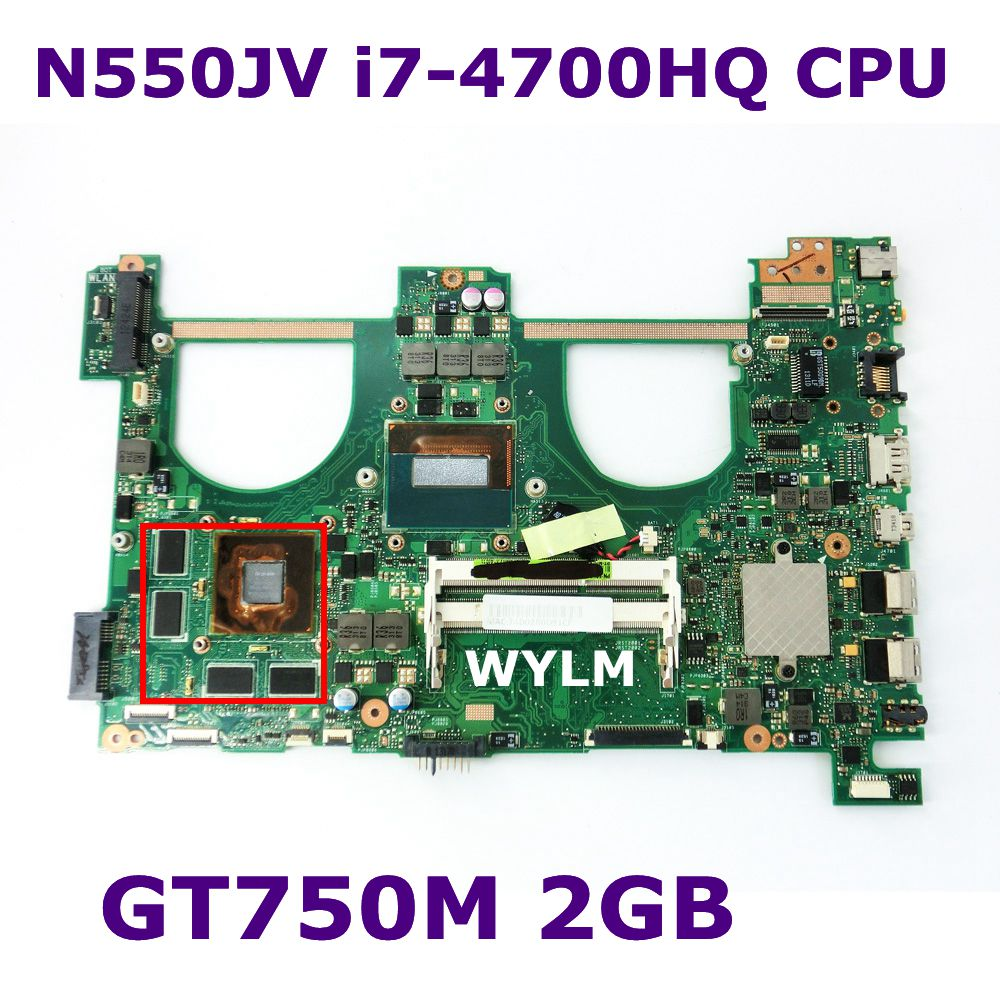 N550JV Mainboard With i7-4700HQ CPU GT750M 2GB N14P-GT-A2 For ASUS Q550JV N550J Laptop Motherboard Fully Tested free shipping n14p gt w a2