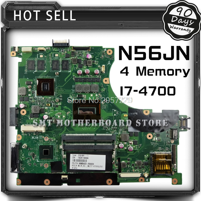 For ASUS N56JN 4 Memory I7-4700 REV2.0 Laptop Motherboard with Graphics Card System Board Main Board Logic Board Tested Well S-6 d05021b maine board fittings of a machine tested well original