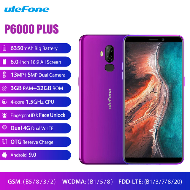 Ulefone P6000 Plus 4G LTE Cellphone Android 9.0 6350mAh Smartphone 6.0 inch Face ID Dual Camera Quad Core 3GB 32GB Mobile Phone