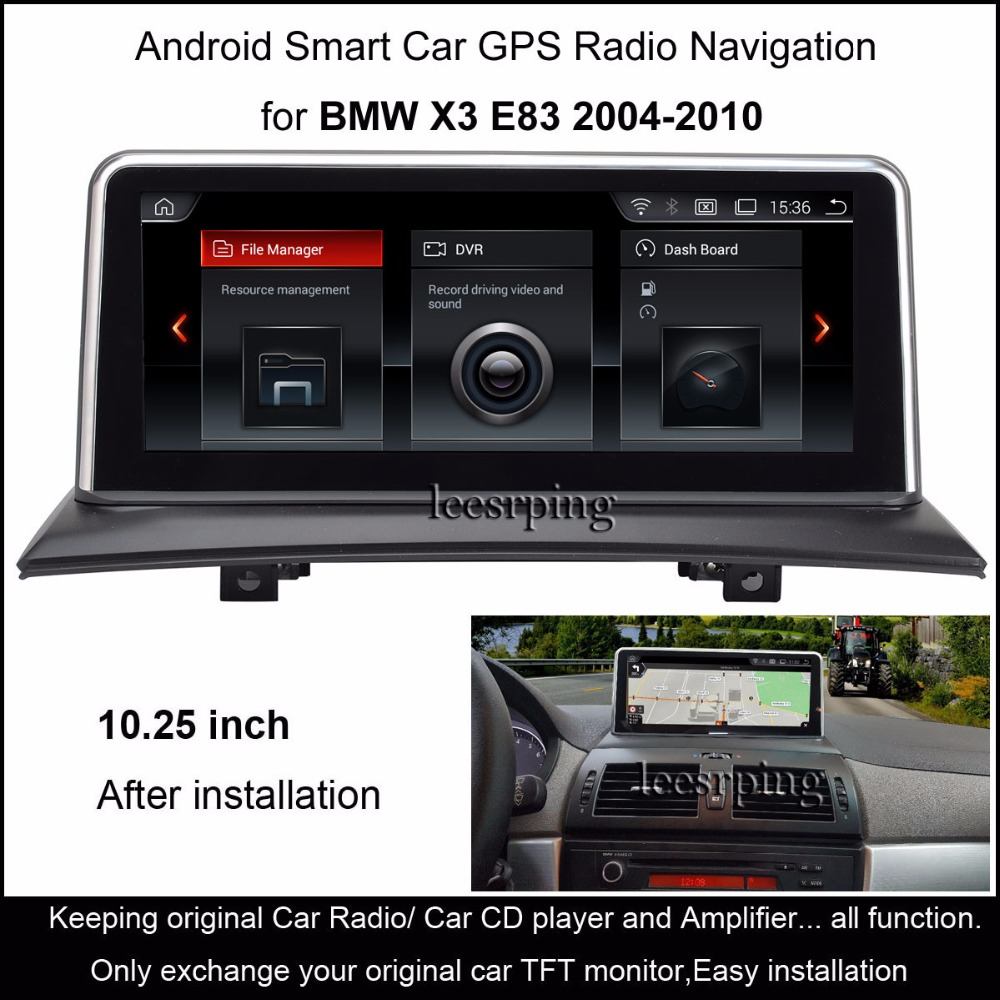 10.25Touch Android Car Radio Stereo for BMW X3 E83 (2004 2010) Intelligence Car Multimedia Player