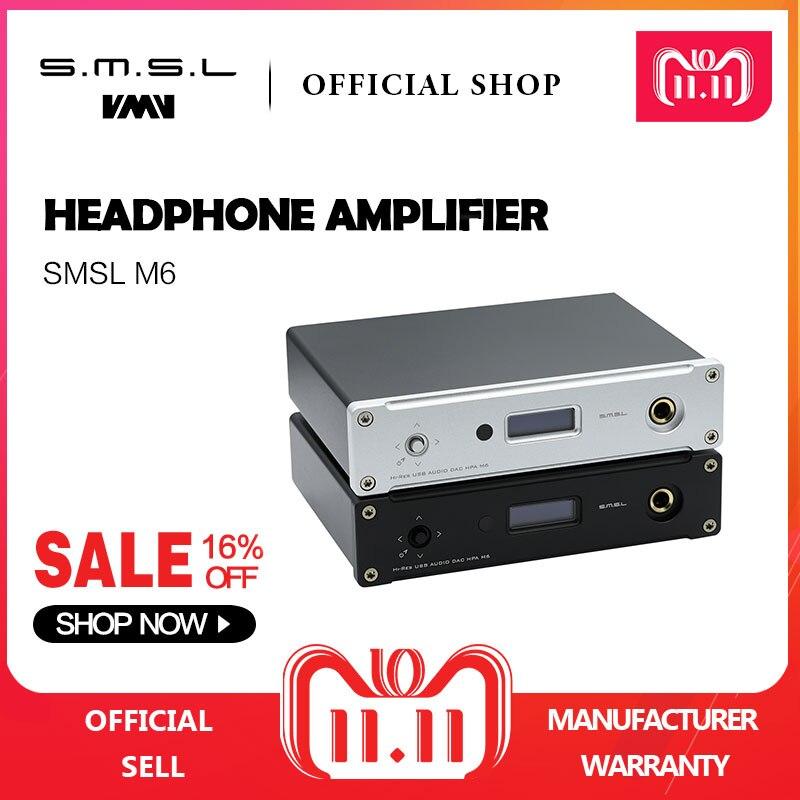 Nouveau SMSL M6 SALUT-FI DAC AK4452 Décodeur Natif DSD512 Amp Asynchrone Multifonction avec 32bit/768 khz USB Optique Coaxial entrée