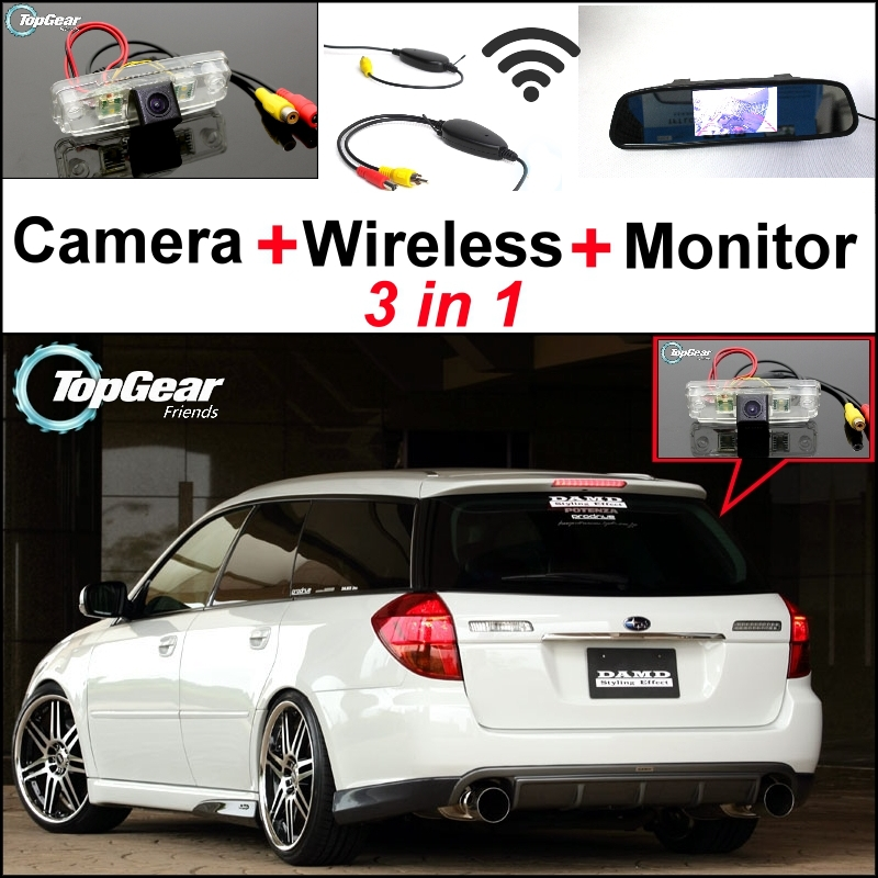 3 in1 Special Camera + Wireless Receiver + Mirror Monitor Easy DIY Black Up Parking System For Subaru Legacy B4 BL BP wireless pager system 433 92mhz wireless restaurant table buzzer with monitor and watch receiver 3 display 42 call button
