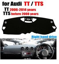 Приборной панели автомобиля Обложка для Audi TT 2006-2014/tts до 2008 правым dashmat Pad тире охватывает авто аксессуары приборной панели
