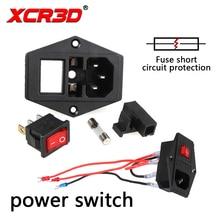 XCR3D güç anahtarı 3D Yazıcı aksesuarları 220 V/110 V 10A sigorta tel emniyet anahtarı kısa akım koruma sistemi
