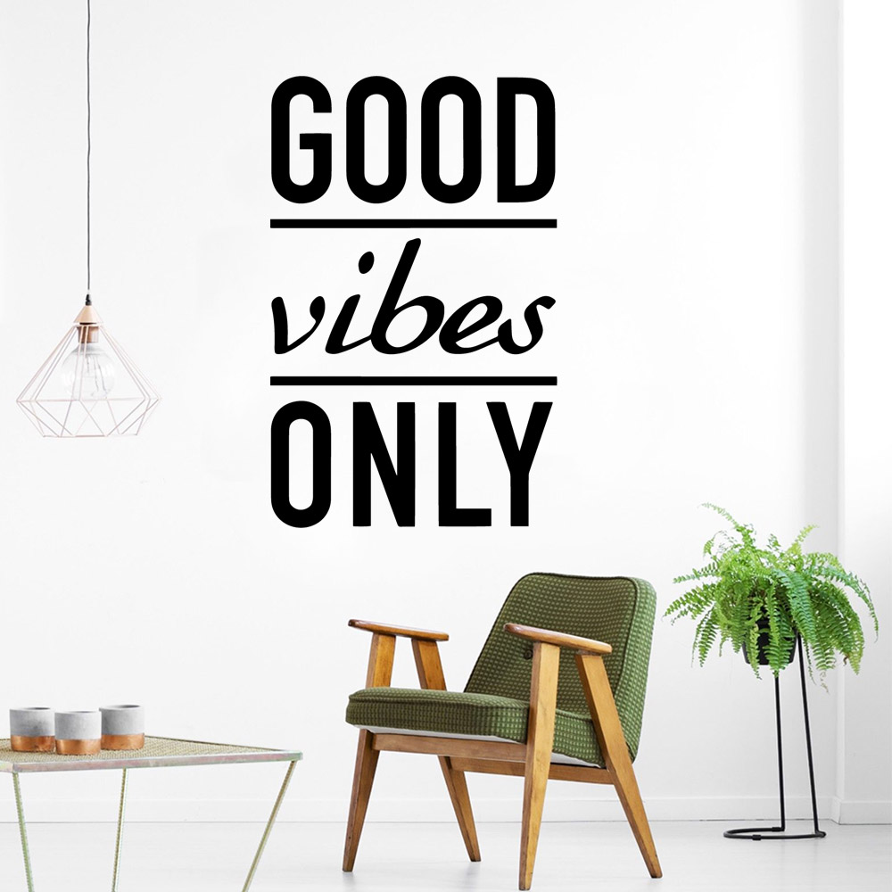 Creative good vibes only Wall Stickers Home Decoration Accessories vinyl Wallpaper