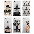 Beyonce I SLAY Pop Music Soft TPU Phone Case Coque Fundas For iPhone 7 7Plus 6 6S 6Plus 5 5S 4 4S SE 5C SAMSUNG Galaxy