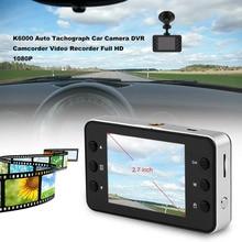 Новый K6000 2.7 дюймов Full HD 1080 P Авто Тахограф Автомобильный Камера DVR видеокамеры Регистраторы ультра Широкий формат Ночное видение Функция