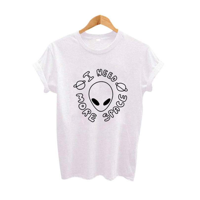 Women's T-shirt I Need More Space T Shirt Harjauku Graphic Tees Women Clothes Summer 2018 New Fashion cotton Tee Shirt Femme