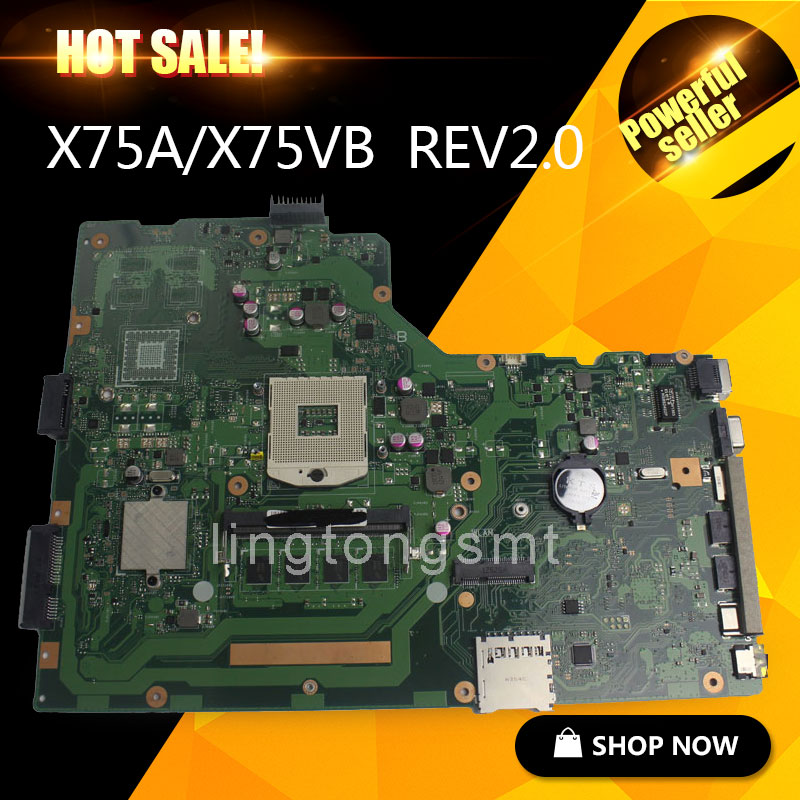 for ASUS X75A motherboard X75VB REV2.0 Mainboard 4G Memory On Board 100% tested for asus k200ma x200ma motherboard x200ma rev2 1 mainboard 4g memory on board n2815cpu 100
