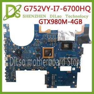 KEFU G752VY para ASUS G752VS G752V G752VM G752 G752VY placa base de computadora portátil GTX980M-4G i7-6700HQ CPU trabajo 100% placa base