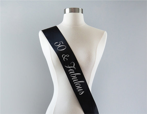 Birthday Fabulous 50th Gift Idea For Women Custom Personalized Sashes Color And Lettering Wedding Party Sash