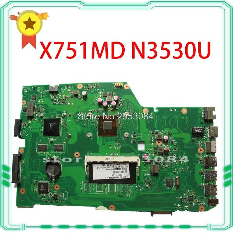 For ASUSK751M, K751MD R752M, R752MD F751M, F751MD X751MD X751MJ rev2.0 laptop motherboard with N3530 CPU onboard N15V-GM-S-A2 n15v gm s a2 n15v gm b a2 n15v gs s a2