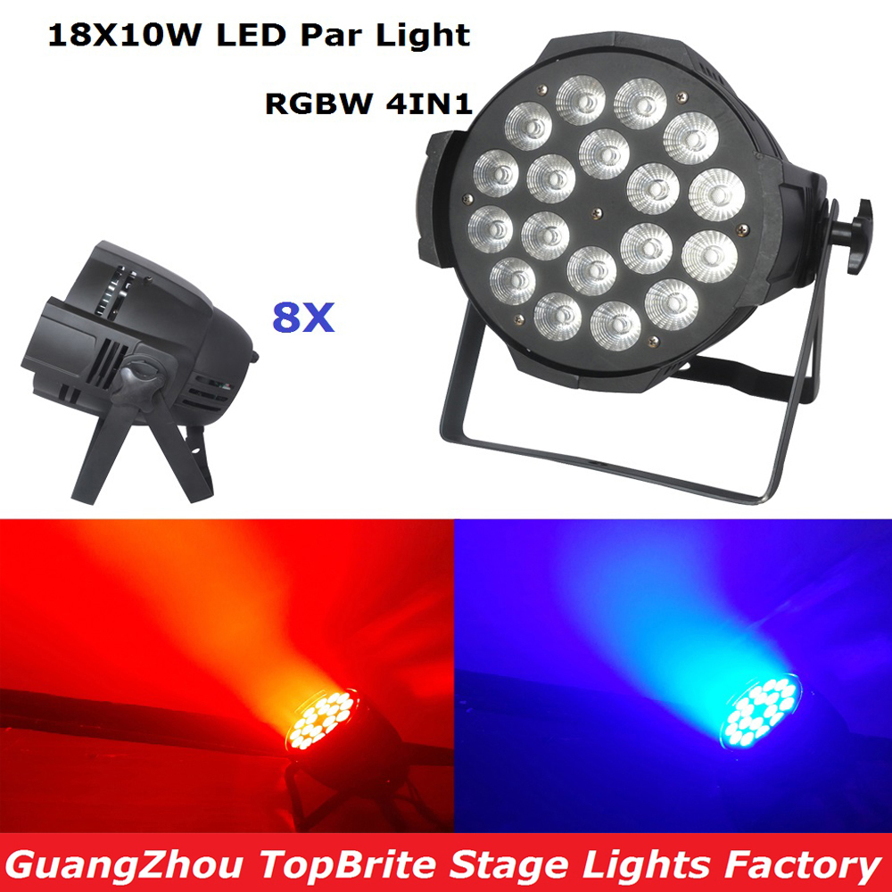 Factory Price 8XLot LED Par Stage Light 18X10W RGBW 4IN1 LED Par Can High Quality Par Light DMX512 Dj Disco Party Event Lighting 2017 factory price 1pcs 60w bee eyes beam par light 6x10w rgbw 4in1 led par lights for stage dj disco professional party show