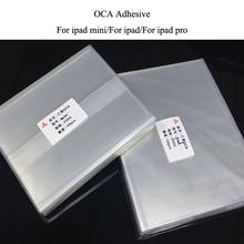 10 개/몫 250um 7.9/9.7/10.5/12.9 인치 OCA 광학 투명 접착제 ipad 2 3 4 5 6 7 Mini 4 3 2 1 OCA 접착제 필름 ipad pro