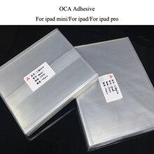 10 adet/grup 250um 7.9/9.7/10.5/12.9 inç OCA optik temizle yapıştırıcı için ipad 2 3 4 5 6 7 Mini 4 3 2 1 OCA tutkal filmi ipad pro