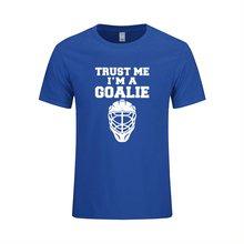 Trust Me Im A Goalies Funny T Shirt Geek Birthday Present Gift For Men Husband Boyfriend Brother Son Ice Hockeys Player