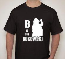 B is for BUKOWSKI Drinking Beer – men's t-shirt