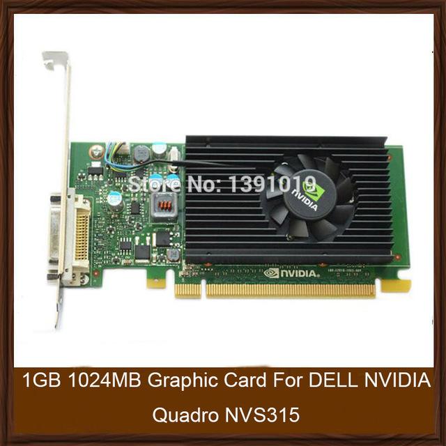 Original genuína de 1 gb 1024 mb placa gráfica para dell nvidia quadro nvs315 exibição placa de vídeo gpu substituição testado trabalho