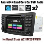 Android4.4 Car DVD Quad Core touch screen radio For B/enz E C/lass W211 W209 W219 Support BT 3G WiFi DTV GPS DAB+ TPMS