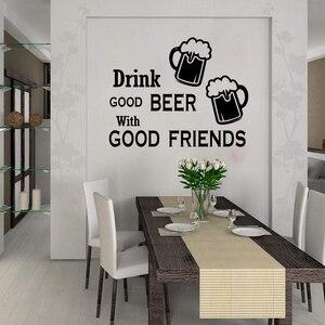 Напиток хорошее пиво с хорошими друзьями Цитата Термоаппликации для кухни на стену столовая друг Цитата вина стены стикер бар магазин вини...