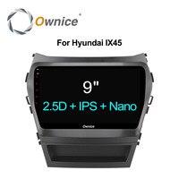 Ownice C500 + Octa 8 Core android 6.0 auto dvd-speler Voor Hyundai Santa FE IX45 2015 2016 2017 stereo autoradio gps navigatie