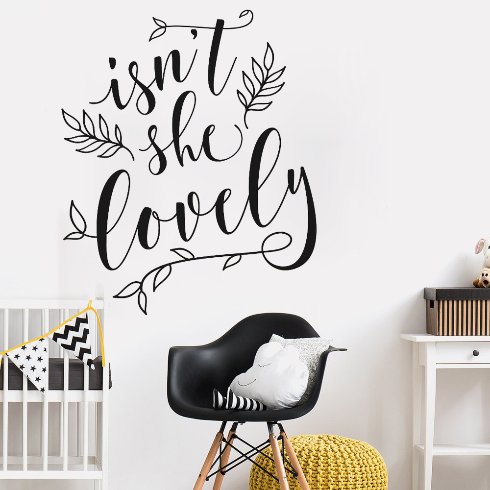 Isnt She Lovely Wall Decal Quotes Art Vinyl Nursery Floral Mural Wall Sticker For Baby Kids Room Removable Text Wallpeprs LC302