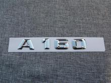 ABS Plastic Car Trunk Rear Letters Badge Emblem Decal Sticker for Mercedes Benz A Class A160