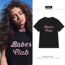 Hillbilly 2017 Summer New T-shirts Babes Club Fashion Streetwear Loose Plus Size T-shirts For Women Students Girls Gift Tee Tops