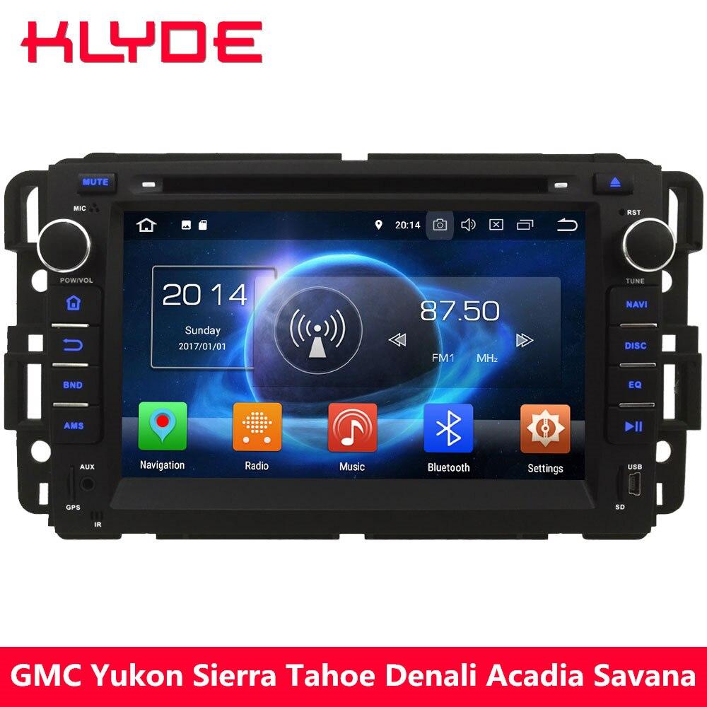 KLYDE 4 г Octa Core 4 ГБ Оперативная память Android 8,0 7,1 6 dvd плеер автомобиля радио для GMC Acadia Savana юкон Сьерра Tahoe Денали/Buick Enclave