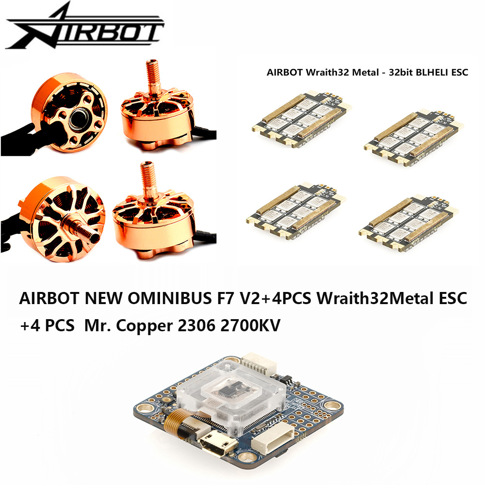 AIRBOT Brushless Motor Mr. Copper 2306 2700KV& OMNIBUS AIO F7 V2&Wraith32Metal-32bit Brushless 65a esc for QAV Drone FPV Racing omnibus aio f7 v2 flight controller board and 4 pieces wraith32 32bit blheli esc for fpv quadcopter drone frame