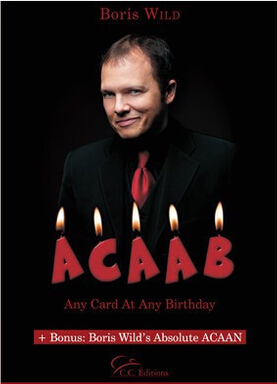 Boris Wild - Any Card At Any Birthday Magic Tricks
