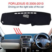 Mata na deskę rozdzielczą do LEXUS IS250 IS300H IS350D 2005-2013 akcesoria antypoślizgowa deska rozdzielcza czarny dywan deska rozdzielcza samochodu Pad Automotive tanie tanio smabee NYLON man-made fibers Black sunscreen dashboard
