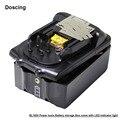 Doscing электроинструменты корпус батареи + Печатная плата для Makita 18V BL1830 BL1840 BL1860 LXT400 BL1850 BMS со светодиодным индикатором оптовая продажа