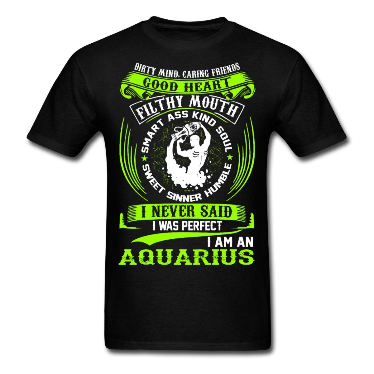 Aquarius Zodiac Signs Funny Quote Never Perfect Mens T Shirt 2017