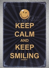 1 piece Keep calm and keep smiling  tin Plate Sign wall Room man cave Decoration Art Dropshipping Poster metal