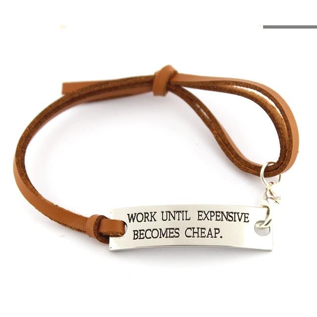 10pcs Lot Work Until Expensive Becomes Fashion Bracelet For Women Leather