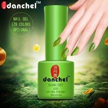 Danchel 9ml UV Gel Nail Polish 79 Colors Nail Gel Polish Vernis Semi Permanent Nail Primer Base Gel Varnishes Gel Lak Lacquer