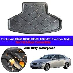 Samochód na tylny bagażnik mata do wyłożenia podłogi bagażnika tacy Trunk bagażu mata podłogowa nakładki dywanowe dla Lexus IS250 IS350 IS300 2006 - 2009 2010 2011 2012 2013