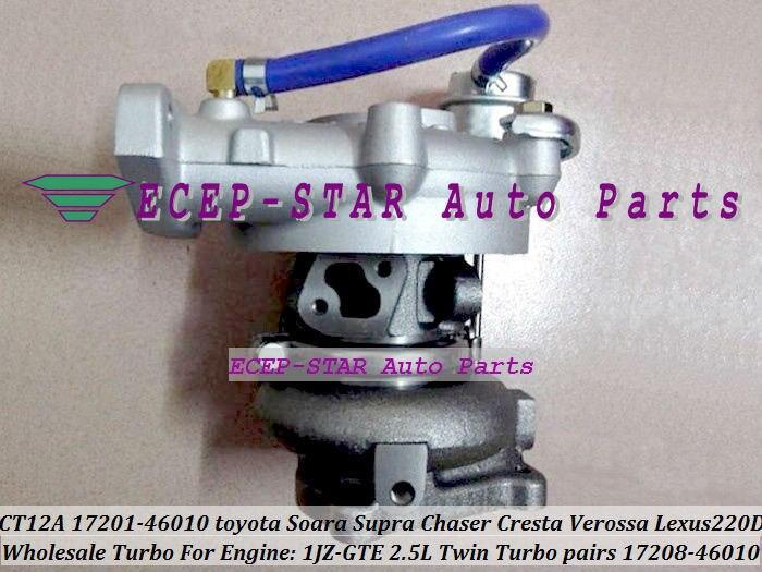 Turbo Turbocharger CT12A 17201-46010 17208-46010 For TOYOTA SOARA Soarer Supra Chaser Cresta Verossa Lexus 220D 1JZ-GTE 2.5L