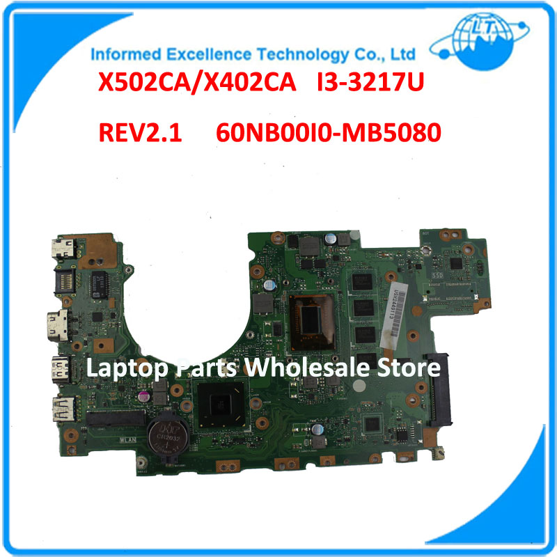 Laptop Motherboard For ASUS X502CA X402CA REV2 1 With i3 3217U 4G Fully Teated Mainboard 60NB00I0