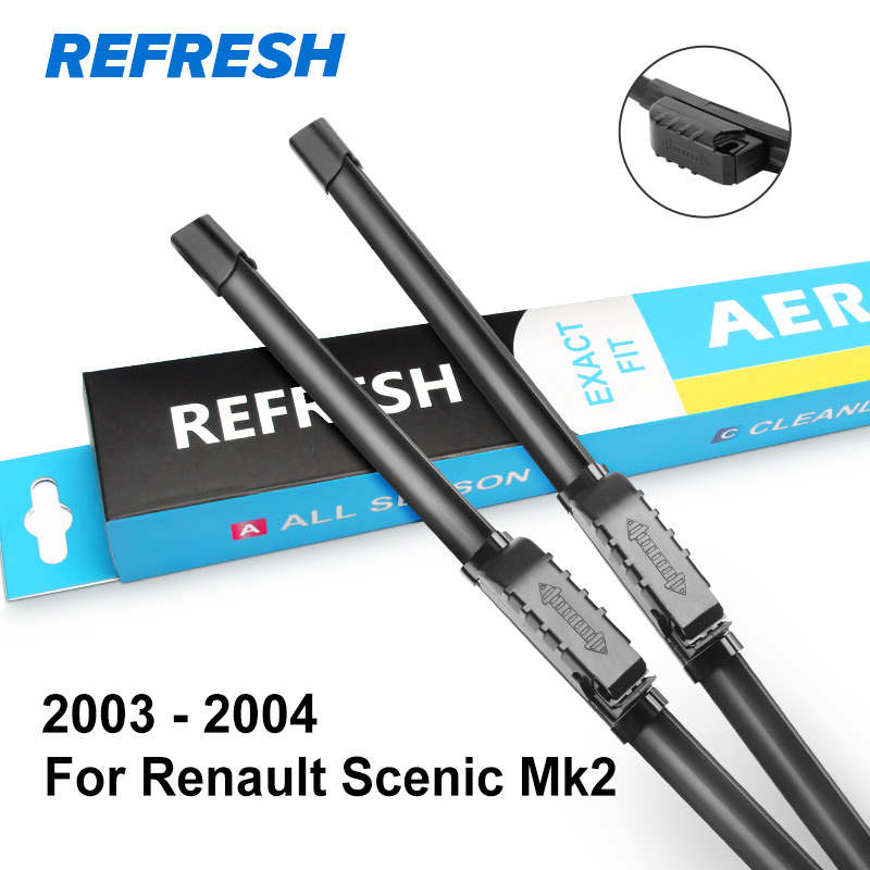 REFRESH Wiper Blades for Renault Scenic Fit Slider / Bayonet Arms Model Year from 2003 to - Цвет: 2003 - 2004