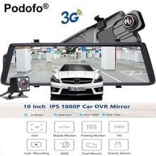 Podofo Автомобильные видеорегистраторы 10 «Touch IPS Android 5.0 GPS навигаторы FHD 1080 P Wi-Fi 3G видео Регистраторы Зеркало заднего вида DVR двойной объектив dashcam