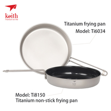 Keith 4-5 Outdoor Cookware Titanium Pot and Pan Bowl Plate Folding Non-stick fry Camping