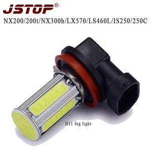 JSTOP NX200 200T NX300H GX400 LX570 IS250 250C GS250 350 300H 450H car fog lamp cob 6000K canbus bulbs H11 12-24V led fog lights(China)